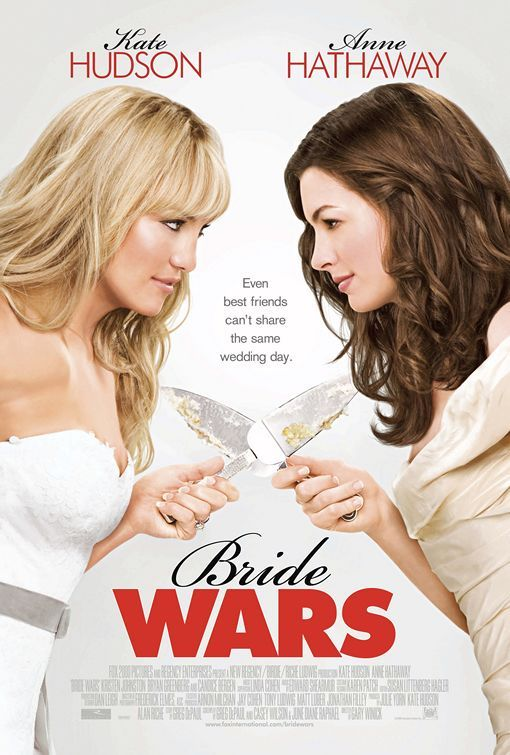Anne Hathaway and Kate Hudson starred in the movie Bride Wars about two lovely brides fighting.
